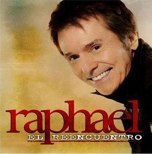 Raphael - El Reencuentro 2012