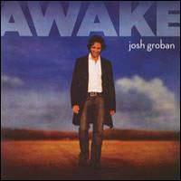 Josh Groban - Awake 2006